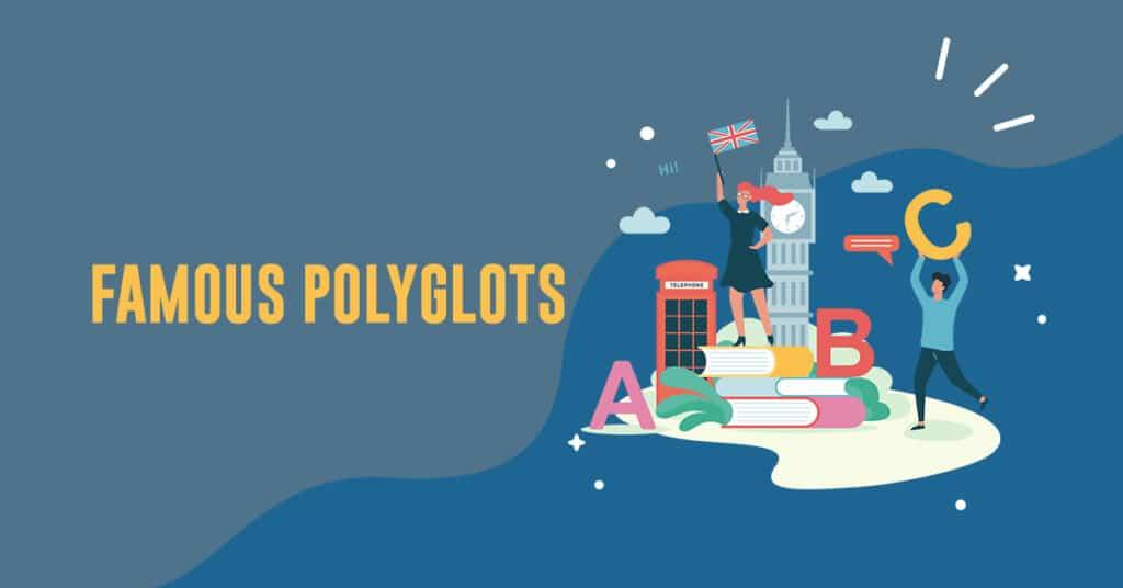 famous polyglots
