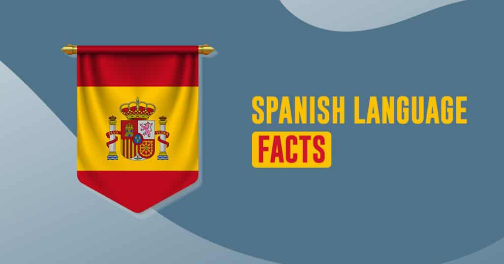 spanish language facts